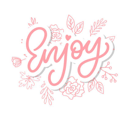 Illustration pour Enjoy inscription. Greeting card with calligraphy. Hand drawn lettering design. Photo overlay. Typography for banner, poster or apparel design. Isolated vector - image libre de droit