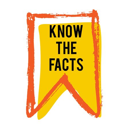Illustration for Know the facts color flag icon. Fun fact idea label. Banner for business, marketing and advertising. Funny question sign for logo. Vector design element with hand brush strokes isolated on white. - Royalty Free Image
