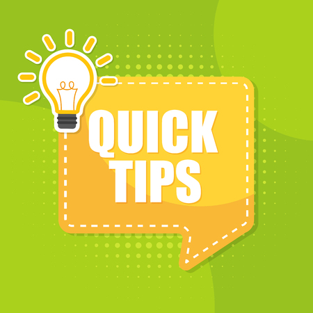 Quick Tips badge, banner vector with light bulb background.