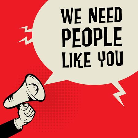Illustration pour Megaphone Hand, business concept with text We Need People Like You, vector illustration - image libre de droit