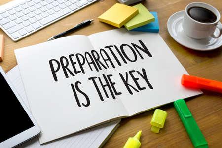 Foto de PREPARATION IS THE KEY plan BE PREPARED concept just prepare to perform - Imagen libre de derechos