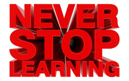 Foto de NEVER STOP LEARNING red word on white background 3d rendering - Imagen libre de derechos
