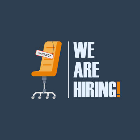 Illustration pour Office chair with a sign with the inscription vacancy . Tagline We Are Hiring . The idea for recruiting and hiring. Vector illustration - image libre de droit