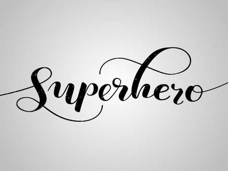 Superhero lettering for clothes, poster or postcard. Vector illustration
