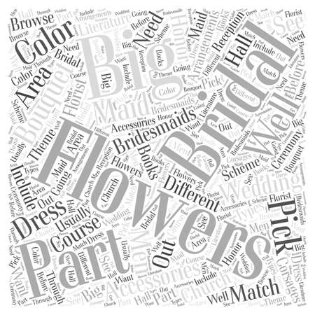 Flowers Are A Big Part Of The Bridal Accessories word cloud concept