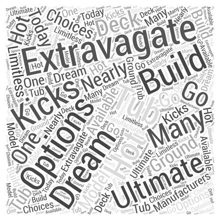The Ultimate Extravagate Hot Tub word cloud concept