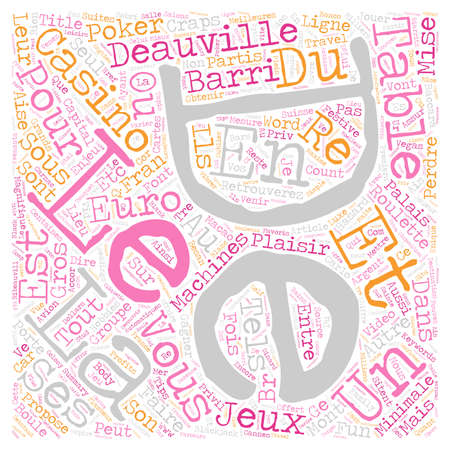 Deauville La Magnifique text background wordcloud concept