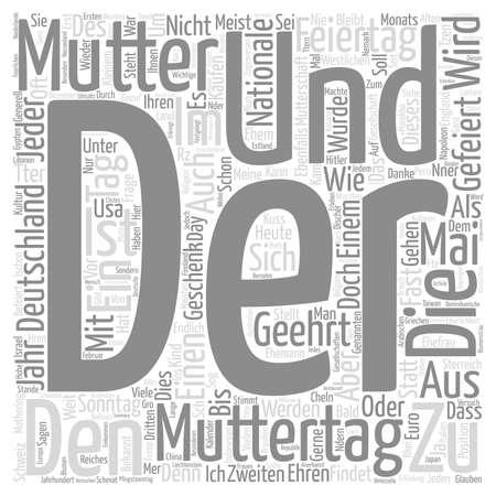 Die Mutter und der Muttertag text background word cloud concept