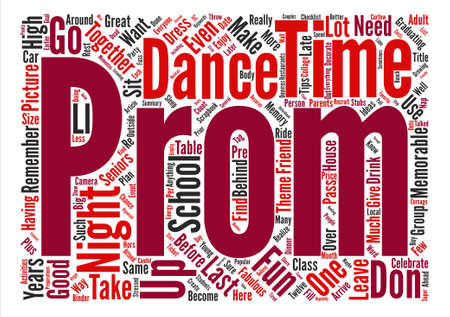 How To Have a Fabulous and Memorable Prom Night text background word cloud concept