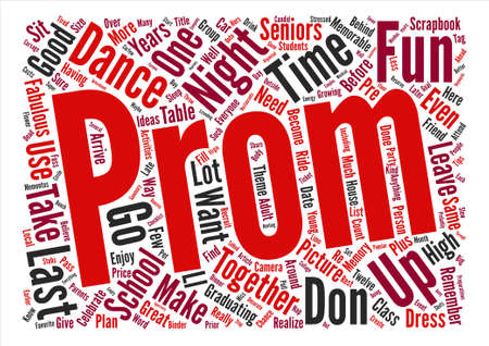 How To Have a Fabulous and Memorable Prom Night Word Cloud Concept Text Background