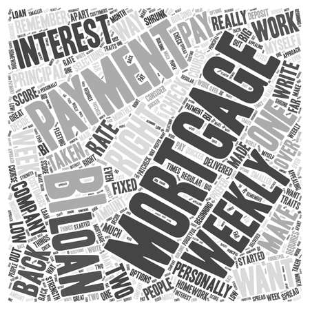 bi weekly mortgage payment Word Cloud Concept
