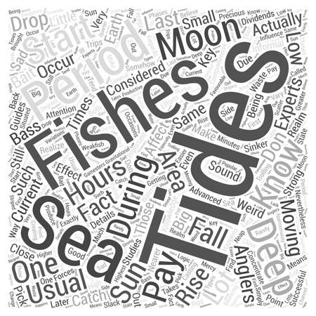 Deep Sea Fishing Knowing Your Tides Word Cloud Concept