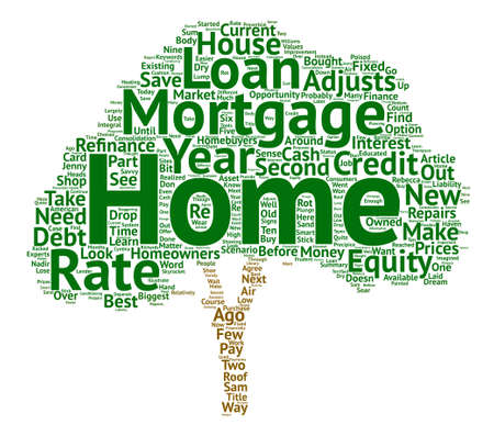 Educated Consumers Can Save Money on Mortgages text background word cloud concept