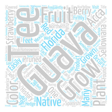 History Of The Guava text background word cloud concept