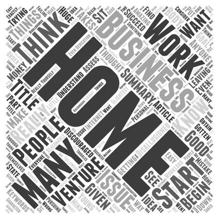 Things to Think About When Starting a Home Business Word Cloud Concept