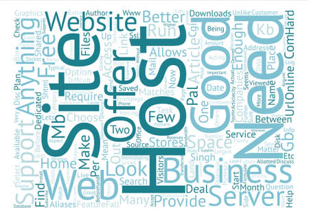 Choose a Host that matches your Home Business needs text background word cloud concept