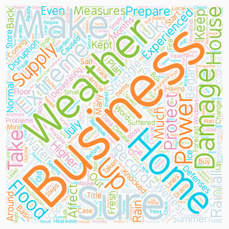 Protect Your Home Business From Extreme Weather text background wordcloud concept