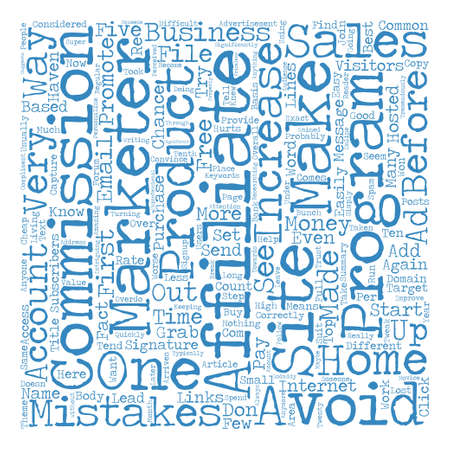 Affiliate Mistakes to Avoid that will Increase Your Sales text background word cloud concept