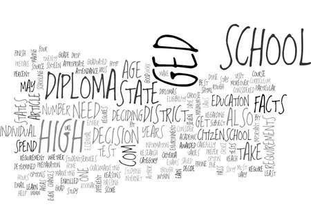 A DIPLOMA OR A GED SOME IMPORTANT FACTS TEXT WORD CLOUD CONCEPT
