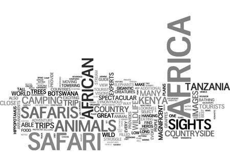A SAFARI IN AFRICA PROVIDES UNFORGETTABLE ADVENTURES TEXT WORD CLOUD CONCEPT