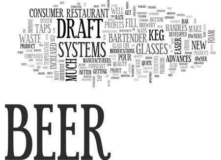 ADVANCES IN THE DRAFT BEER SYSTEM IMPROVE PROFITS AND KEG YIELDS TEXT WORD CLOUD CONCEPT