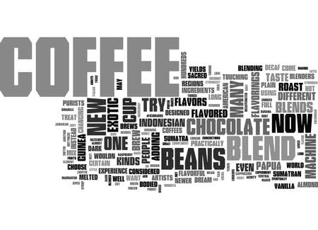 YOUR COFFEE MACHINE CAN BREW YOU ANY KIND OF COFFEE TEXT WORD CLOUD CONCEPT