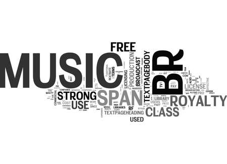 WHAT IS ROYALTY FREE MUSIC TEXT WORD CLOUD CONCEPT