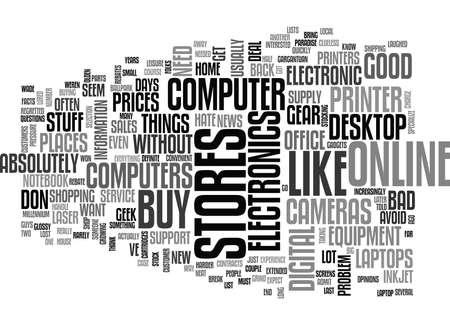 WHY I BUY MY COMPUTERS AND OTHER ELECTRONICS ONLINE TEXT WORD CLOUD CONCEPT