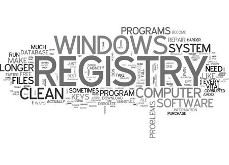 YOU NEED A CLEAN WINDOWS REGISTRY TEXT WORD CLOUD CONCEPT