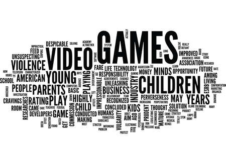 EFFECTS OF VIDEO GAMES ON CHILDREN Text Background Word Cloud Concept