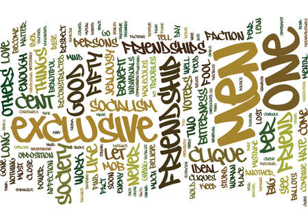EXCLUSIVE FRIENDSHIPS Text Background Word Cloud Concept
