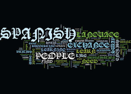 LANGUAGE EXCHANGE IN SPAIN Text Background Word Cloud Concept