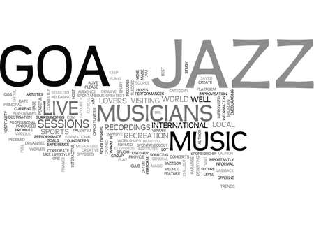 JAZZ GOA Text Background Word Cloud Concept