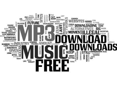 LEGAL FREE MP DOWNLOADS IS IT POSSIBLE Text Background word cloud