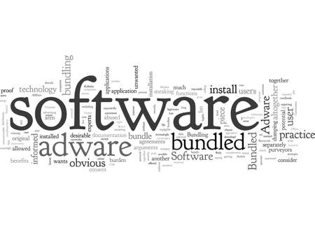 Adware And The Case Against Bundled Software