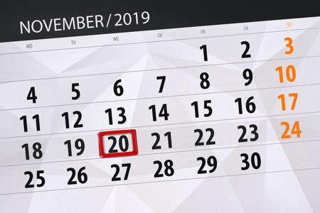 Photo for Calendar planner for the month november 2019, deadline day, 20, wednesday. - Royalty Free Image