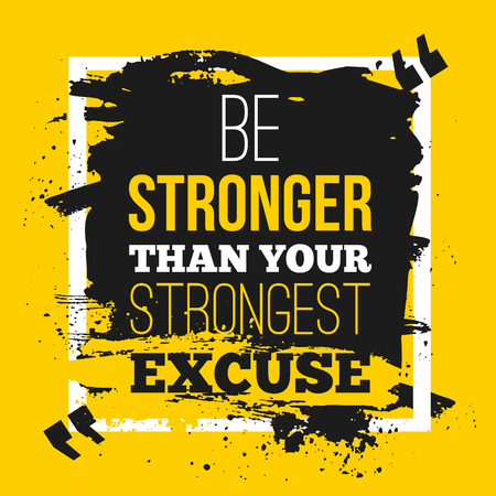 Be Stronger Than Your Excuses Wallpaper Mural