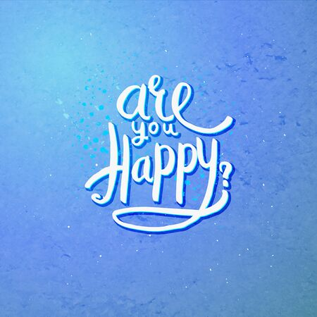 Simple Text Design for Are You Happy Concept on Abstract Blue Violet Background.