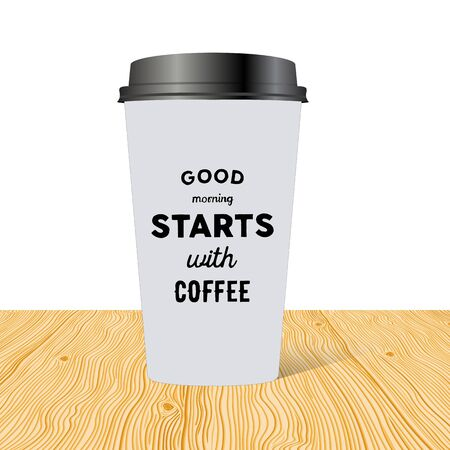 Plastic cup of coffee with hand drawn inscription: Good morning starts with coffee.