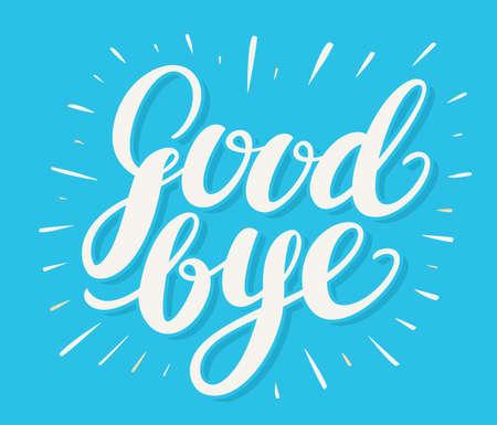 Illustration pour Goodbye. Hand lettering. Vector hand drawn illustration. - image libre de droit