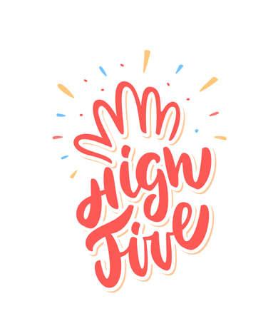 Ilustración de High five. Congratulations. Vector lettering. Vector hand drawn illustration. - Imagen libre de derechos