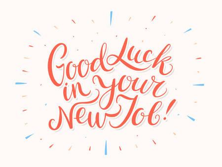 Illustration pour Good luck in your New Job. Vector lettering. Vector hand drawn illustration. - image libre de droit