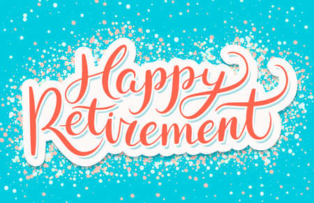 Illustration pour Happy Retirement banner. Vector handwritten lettering. - image libre de droit