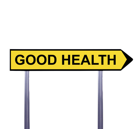 Conceptual arrow sign isolated on white - GOOD HEALTH