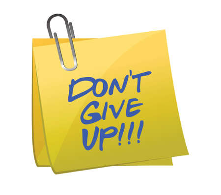 do not give up post it illustration design on white background