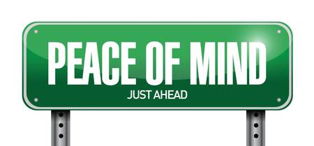 peace of mind road sign illustration design over a white backgroundのイラスト素材