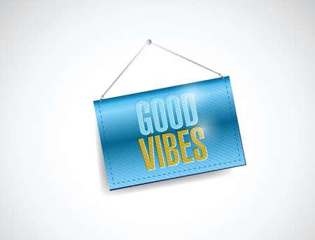 good vibes hanging banner illustration design over a white background