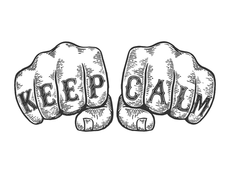 Keep calm words tattoo on fists font sketch engraving vector illustration. Scratch board style imitation. Black and white hand drawn image.