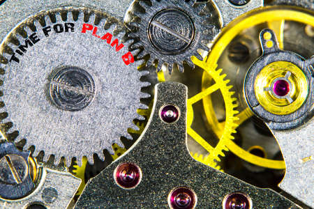 The clockwork old mechanical  high resolution with words Time for Plan B