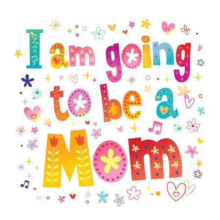 Illustration for I am going to be a mom colorful text design - Royalty Free Image